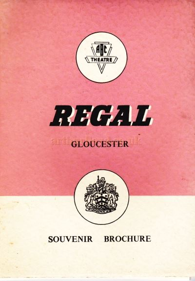 The Opening Souvenir Brochure for the Regal Theatre, Gloucester on the 19th of March 1956 - Courtesy Ron Knee.