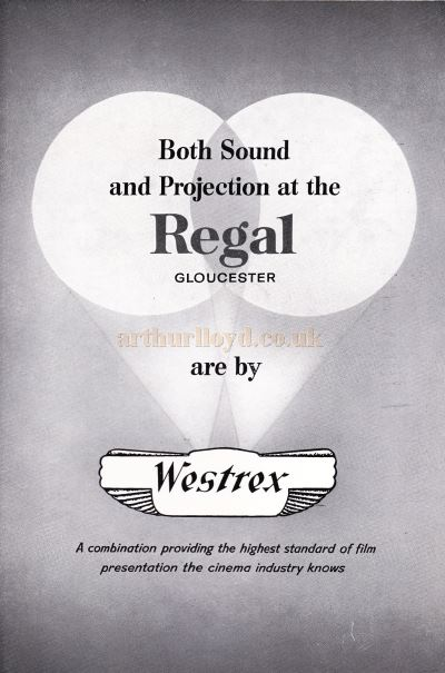 An Advertisement for 'Westrex' - From the Opening Souvenir Brochure for the Regal Theatre, Gloucester on the 19th of March 1956 - Courtesy Ron Knee.