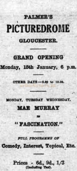 An Advertisement for the opening of Palmer's Picturedrome - From the Gloucester Citizen, Saturday the 13th of January 1923.