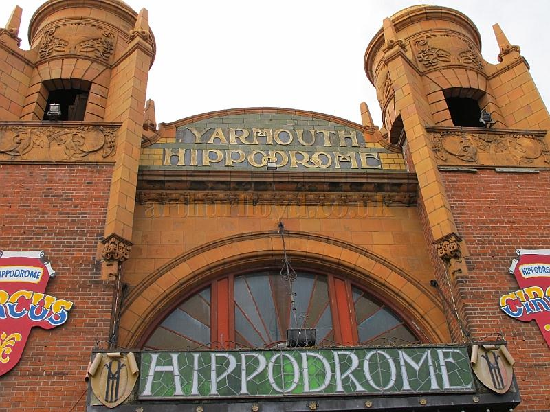 The Great Yarmouth Hippodrome in 2009 - Courtesy Paul Willetts