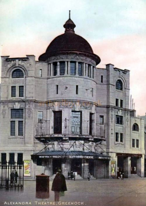 The Greenock Alexandra Theatre Circa 1908 - Courtesy Graeme Smith