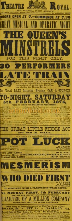 A Greenock Theatre Royal playbill for THE QUEEN`s MINSTRELS, 5 February 1876 - Courtesy the McLean Museum & Art Gallery, Greenock.