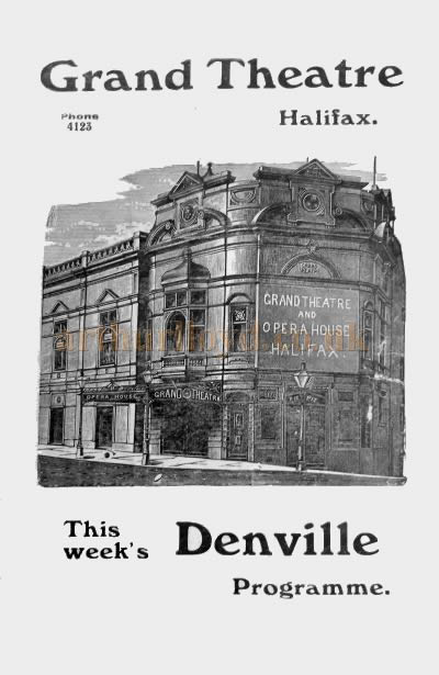 A Programme Cover for the Grand Theatre, Halifax in 1911 - Courtesy the Halifax Library and Philip Paine.