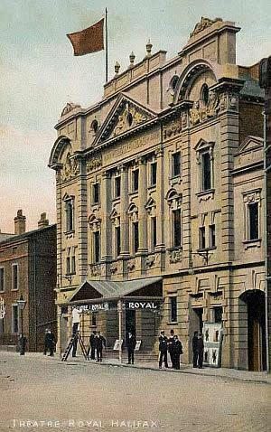 Theatre Royal Halifax - From a Postcard 1905