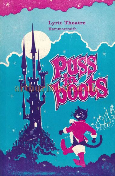 A programme for the pantomime 'Puss in Boots' which opened at the Lyric Hammersmith on Monday the 27th of December 1965 and played twice daily at 2.30 and 7.00 - Courtesy Roger Fox.