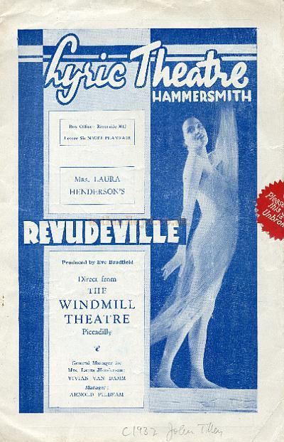 A Programme for the Windmill Theatre's Revudeville, here being staged at the Lyric Theatre, Hammersmith during the management of Nigel Playfair in 1932 - Courtesy Maurice Poole.