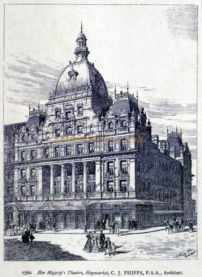 A Sketch showing Her Majesty's Theatre, Haymarket by its Architect C. J. Phipps, F.S.A. From - The Academy Architecture and Architectural review of 1898.