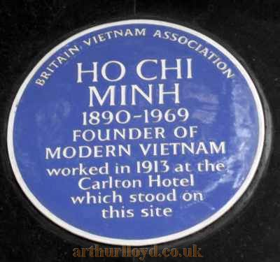 A Blue Plaque, situated beside the main entrance of New Zealand House, commemorating Ho Chi Minh 1890-1969, the founder of Modern Vietnam, who worked at the Carlton Hotel in 1913 - Courtesy B.F.