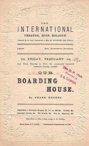 A Programme for 'Our Boarding House' at the International Theatre, High Holborn, on Friday February the 1st 1884, shortly before the name was changed to the Holborn Theatre.