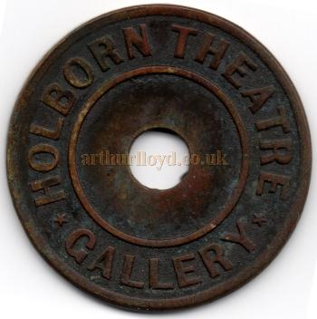 An  entrance token for the Gallery of the Holborn Theatre - Courtesy Alan Judd