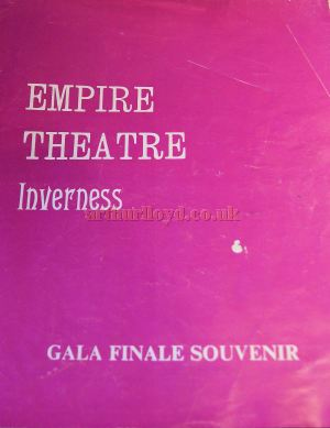 The Programme for the Final Night of the Empire Theatre, Inverness on Saturday the 28th of November 1970 - Courtesy Derek Mathieson.