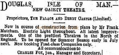 A notice in the ERA of the 9th of December 1899 advertising the construction of the new Gaiety Theatre, Douglas, Isle of Man.