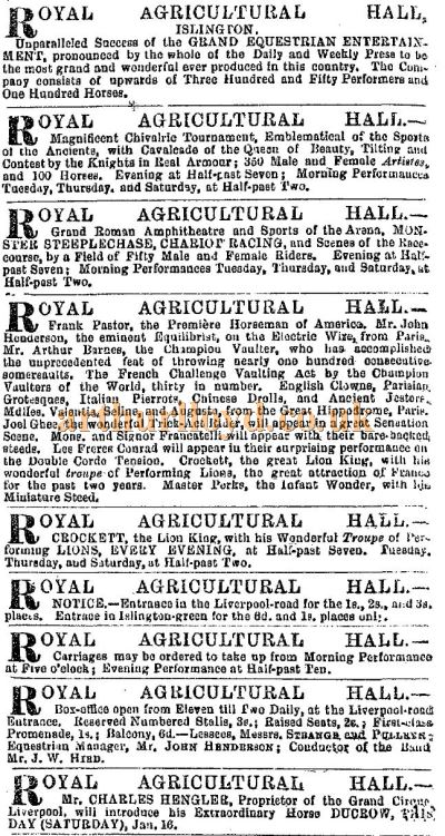 A column of Advertisements, all printed on one page, for the many events staged at the Royal Agricultural Hall, Islington in 1864 - From the ERA, 20th of January 1864.