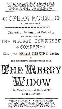 Programme Cover for 'The Merry Widow' with the George Edwardes' Company 'Direct from Daly's Theatre, London,' at the Opera House, Kidderminster in November 1916 - Courtesy The Margaret & Brian Knight Collection.