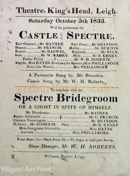 A Playbill for 'Castle Spectre' and 'Spectre Bridegroom' at the Theatre, King's Head, Leigh on Saturday October 5th 1833 - With kind permission Wigan Archive Services.