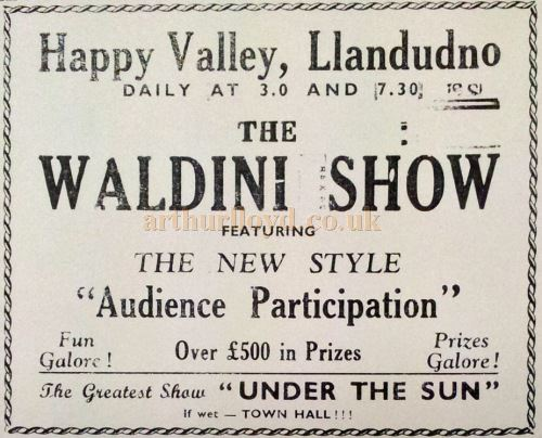 A Newspaper advertisement for 'The Waldini Show' at the Happy Valley, Llandudno - With Kind Permission Llandudno Library.
