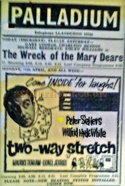 A Poster for 'The Wreck of the Mary Deare' and 'Two Way Stretch' with Peter Sellers and Wilfred Hyde White at the Palladium Theatre, Llandudno - Courtesy George Richmond.