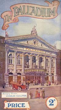 1912 Variety Programme for the newly opened London Palladium under Charles Gulliver's Direction. - Click to see Entire Programme.