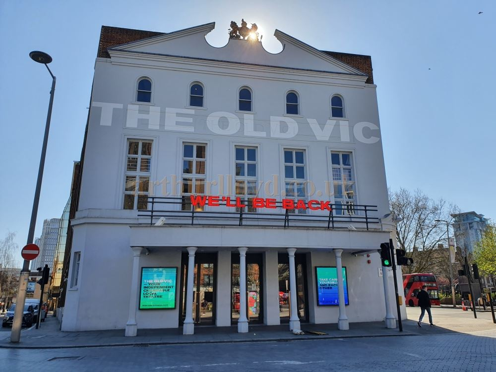 "The Old Vic sporting the sign ""We'll Be Back"" - on March the 23rd 2020 during the Coronavirus Pandemic - Photo M.L."