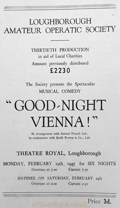 A Programme Cover for the Loughborough Amateur Operatic Society's production of 'Good-Night Vienna !' at the Theatre Royal, Loughborough in February 1945 - Courtesy Natalie Littlewood, LAOS Chairperson.