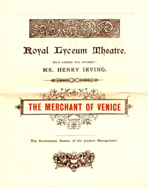 A programme for Henry Irving's production of 'The Merchant of Venice' at the Lyceum Theatre in June 1895 - Kindly Donated by Judith Clarke - Click for more information and the full programme for this production.