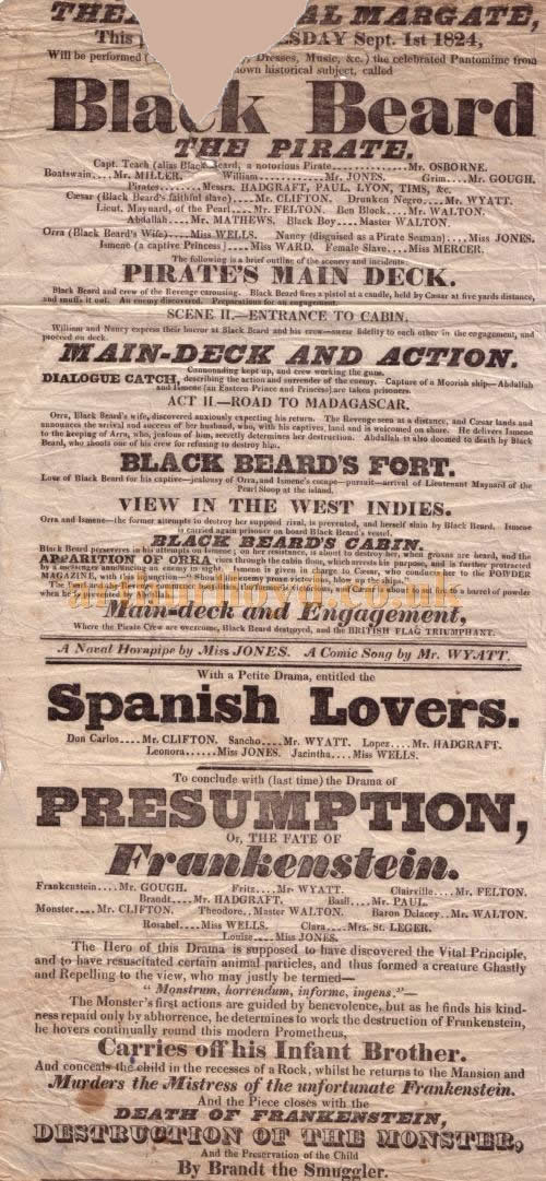 A Bill for 'Black Beard the Pirate', 'Spanish Lovers', and 'Presumption or the fate of Frankenstein' at the earlier Theatre Royal, Margate on the 1st of September 1824 - Kindly donated by Shirley Cowdrill.