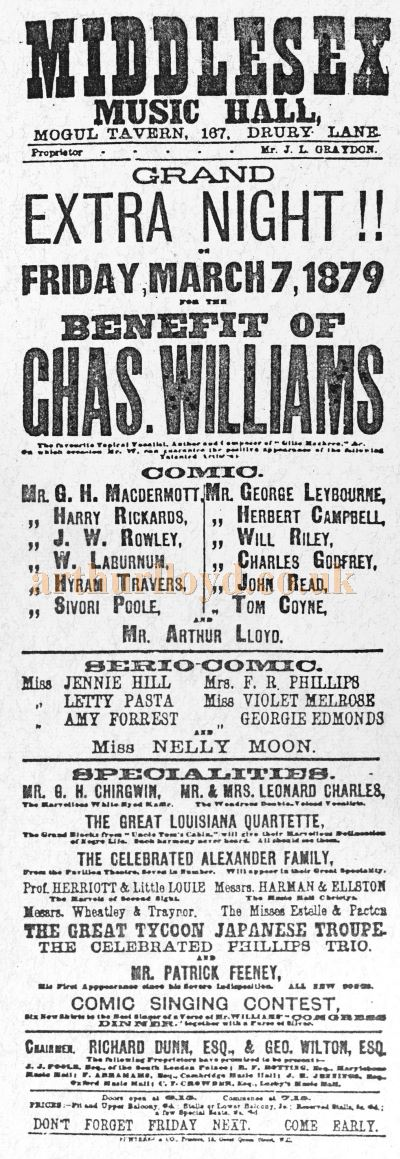 A Bill for Chas William's Benefit at the Middlesex Music Hall on the 7th of March 1879 with Arthur Lloyd on the Bill amongst many others.