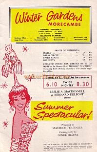 A programme for a Leslie A. Macdonell & Bernard Delfont 'Summer Spectacular' show at the Winter Gardens, Morecambe - Courtesy Roy Cross.