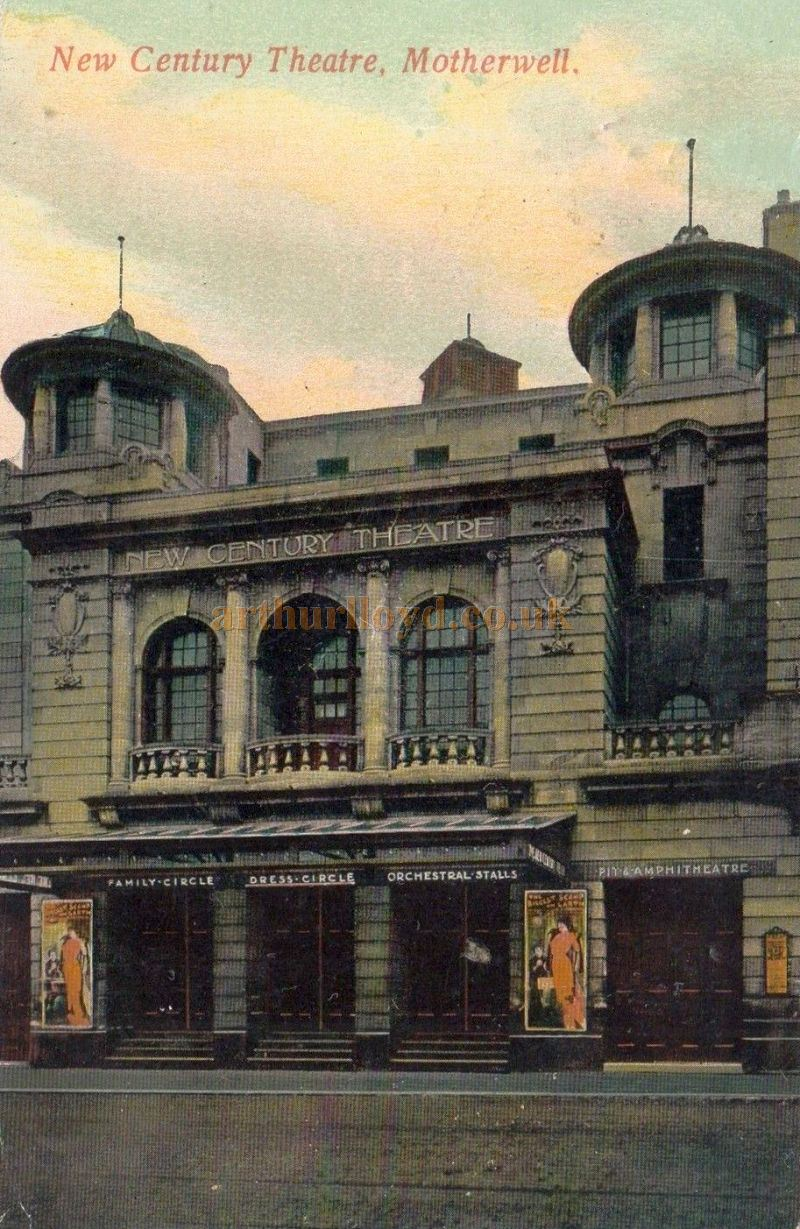 A Tinted Postcard of Motherwell`s New Century Theatre - Courtesy Graeme Smith