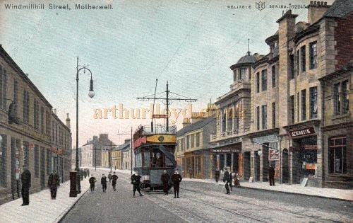 A Tinted postcard of Motherwell`s Windmillhill Street showing the New Century Theatre centre-right - Courtesy Graeme Smith.