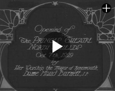 A British Pathe Film on the opening of the Prince's Theatre, North Shields in October 1929.