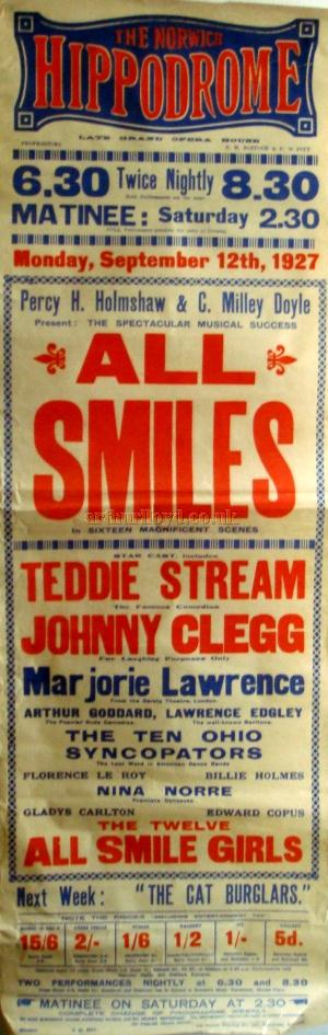A Poster for a twice nightly variety show called 'All Smiles' at the Norwich Hippodrome for the week beginning September the 12th 1927 - Courtesy Stephen Wischhusen.