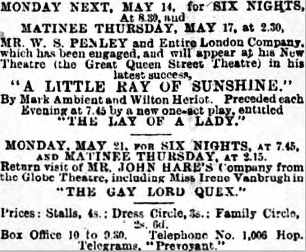 An advertisement for the proposed opening of the Great Queen Street Theatre - From the South London Press, 12th of May 1900. The Theatre actually opened on the 24th of May 1900.