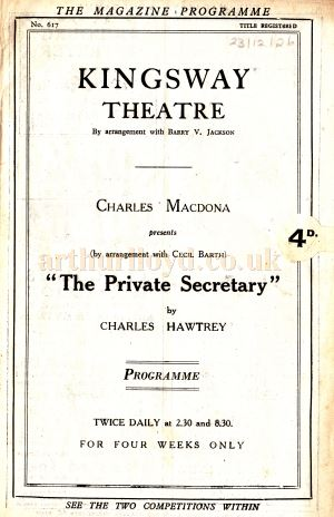 A Programme for Charles Hawtrey's Farcical Comedy 'The Private Secretary' at the Kingsway Theatre in December 1926.