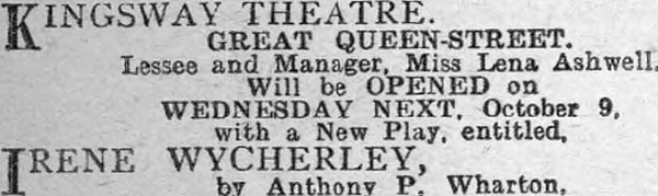 An Advertisement for the opening of the Kingsway Theatre - From the Daily Mirror, Saturday October the 5th 1907.