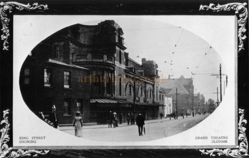A Postcard depicting King Street and the Grand Theatre, Oldham - Courtesy Alex Balmforth.
