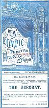 Programme for 'The Acrobat' at the New Olympic Theatre, Wych Street, Strand in 1890 - Click to see entire Programme.