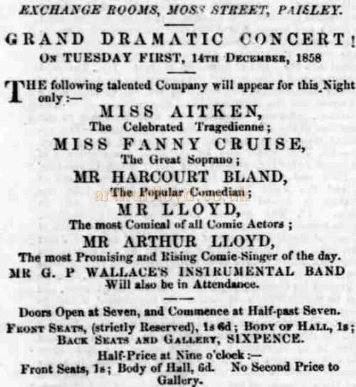 An Advertisement for the Exchange Rooms Concert, Moss Street, Paisley on 14th December 1858 listing Mr Lloyd and Arthur Lloyd - Courtesy Graeme Smith.