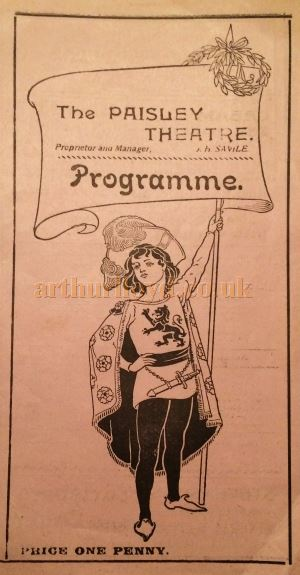 A Programme for the Paisley Theatre during the Management of J. H. Saville in 1918 - Courtesy Gordon Alexander.