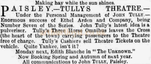 An Advert from June 1890 for John Tully`s Theatre, Paisley - Courtesy Graeme Smith.