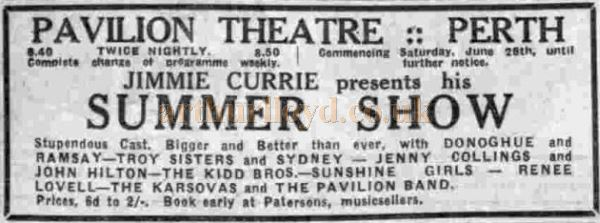 A June 1937 advertisement for Jimmy Currie's Summertime Show in the Pavilion Theatre, Perth - Courtesy Graeme Smith.