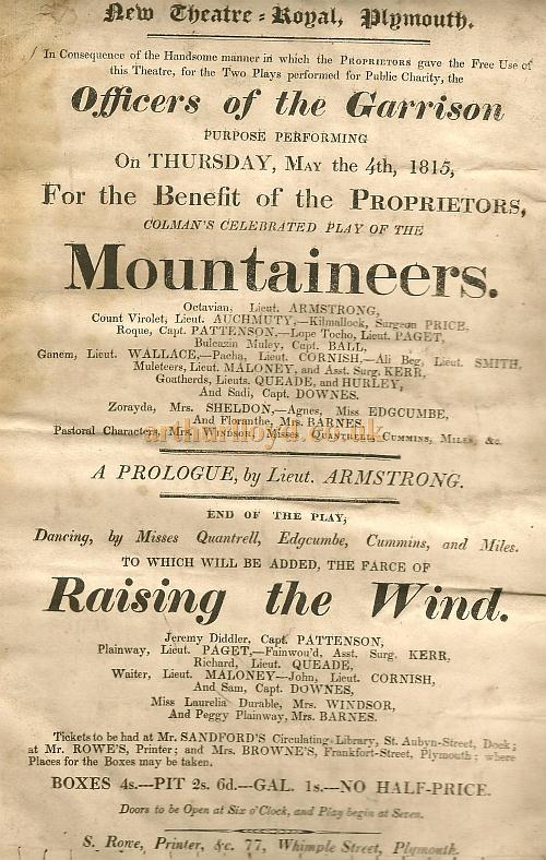 A very early Bill for the recently built Theatre Royal, Plymouth for a production of 'Mountaineers' and 'Raising the Wind' on May the 4th 1815 - Courtesy Gerrard Shannon and George Richmond.