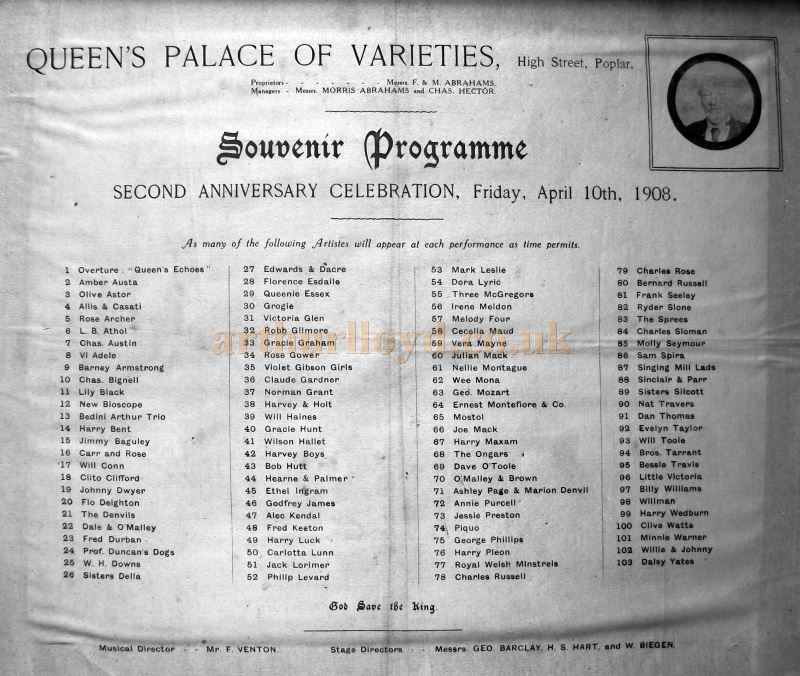 A Souvenir Programme, printed on silk, for the Second Anniversary Celebration of the Queen's Palace of Varieties, Poplar on Friday the 10th of April 1908 - Courtesy Michael Ross.