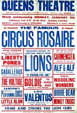 Poster for the 'Circus Rosaire' at the Queen's Theatre, Poplar in the 1950s.  - Courtesy John Earl.