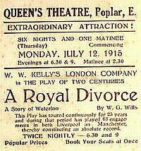 Details of the production, 'A Royal Divorce' performed at the Queen's Theatre, Poplar in 1915 - Courtesy Steve Kentfield.
