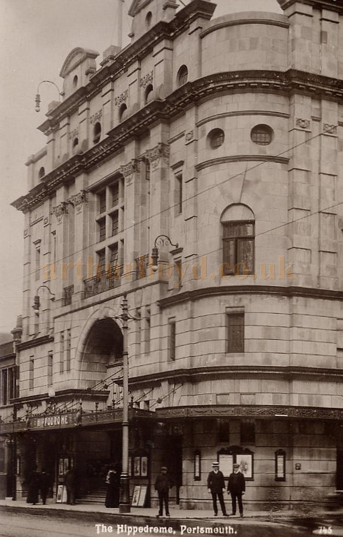 An early postcard depicting the Portsmouth Hippodrome - Courtesy Maurice Friedman, British Music hall Society.