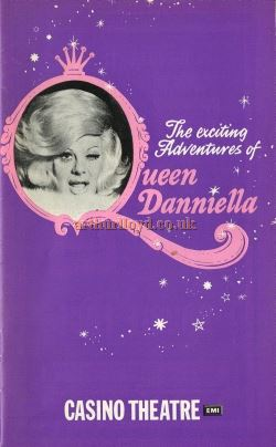 A Programme for 'The exciting Adventures of Queen Danniella' at the Casino Theatre with Danny La Rue which opened on the 18th of December 1975 and co-starred Alan Haynes and Moyra Fraser - Courtesy Roger Fox.