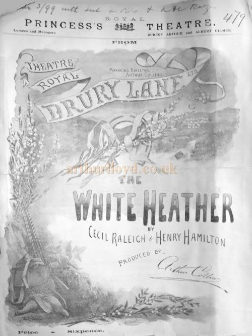 A Programme for 'The White Heather' at the Royal Princess's Theatre, London in 1899 - Courtesy Roy Cross.