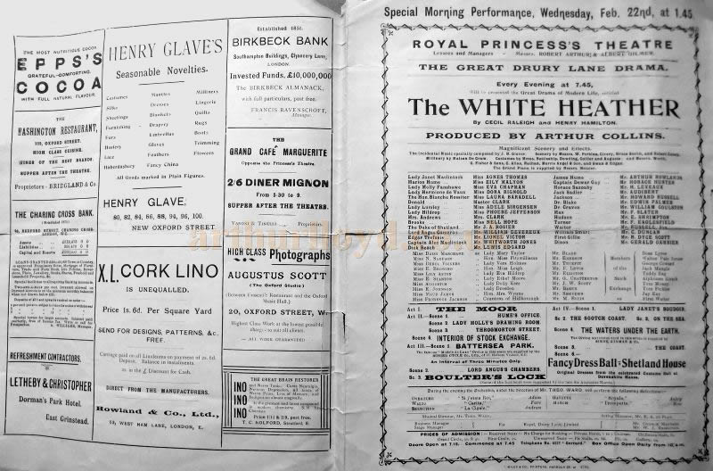 A page from a Programme for 'The White Heather' at the Royal Princess's Theatre, London in 1899 - Courtesy Roy Cross. The production was a transfer from the Theatre Royal, Drury Lane, and was put on whilst the Princess's was under the management of Robert Arthur and Albert Gilmer.