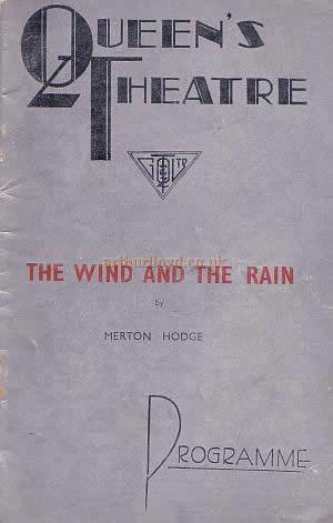 Programme for just one of the Queen's Theatre's successful productions over the years; the comedy 'The Wind And The Rain' by Merton Hodge, with Celia Johnson and Robert Harriswith in 1935.